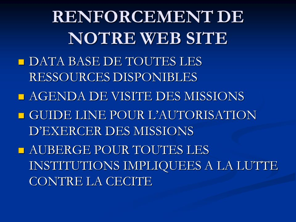 RENFORCEMENT DE NOTRE WEB SITE