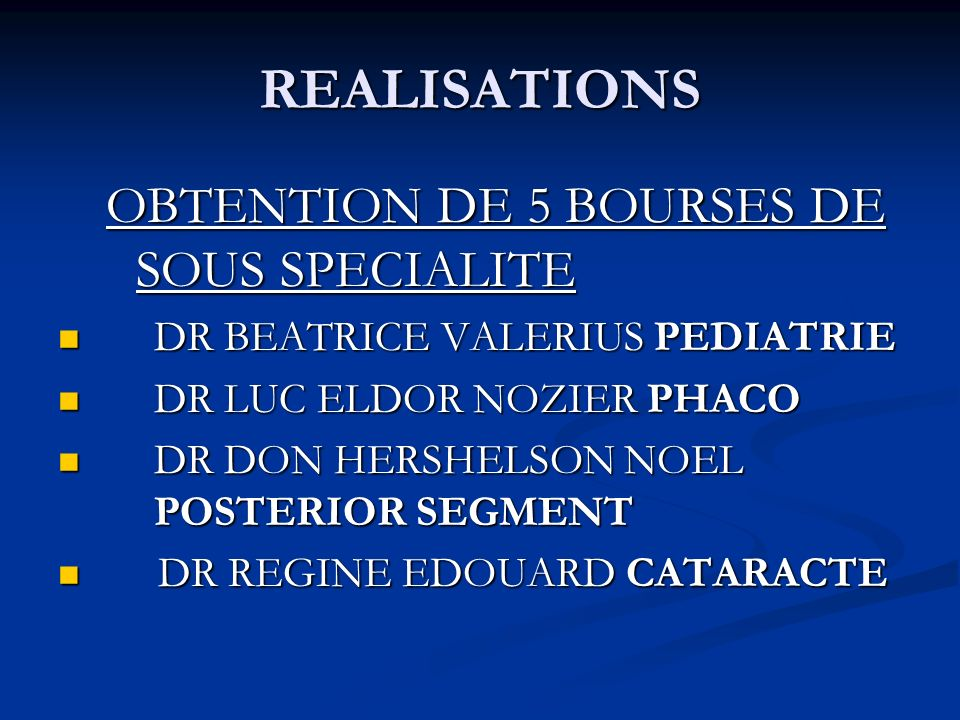 REALISATIONS OBTENTION DE 5 BOURSES DE SOUS SPECIALITE