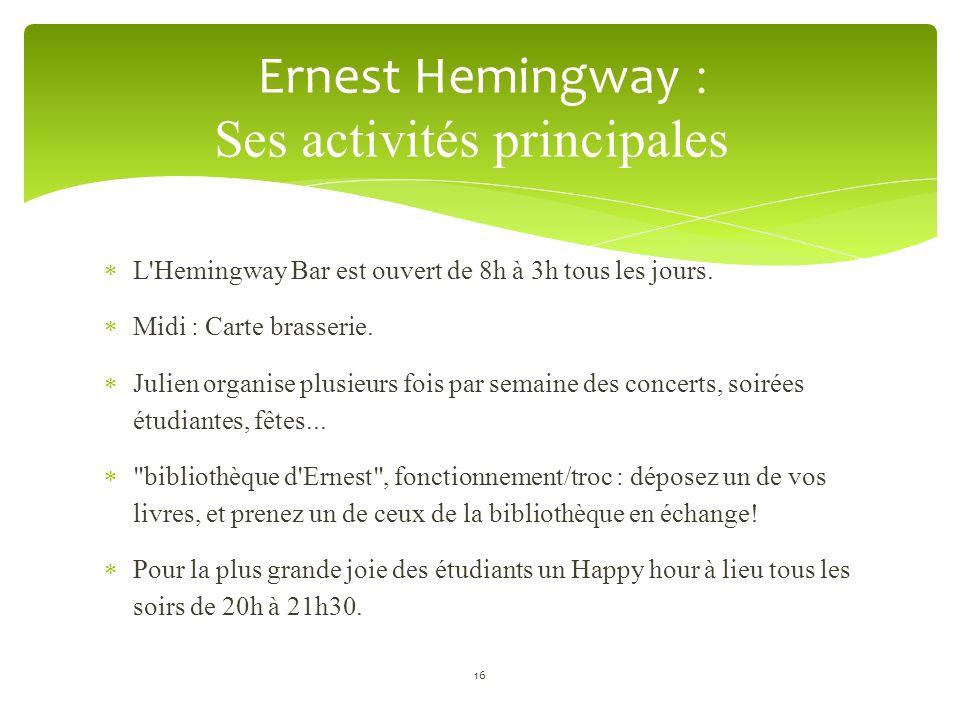 Ernest Hemingway : Ses activités principales