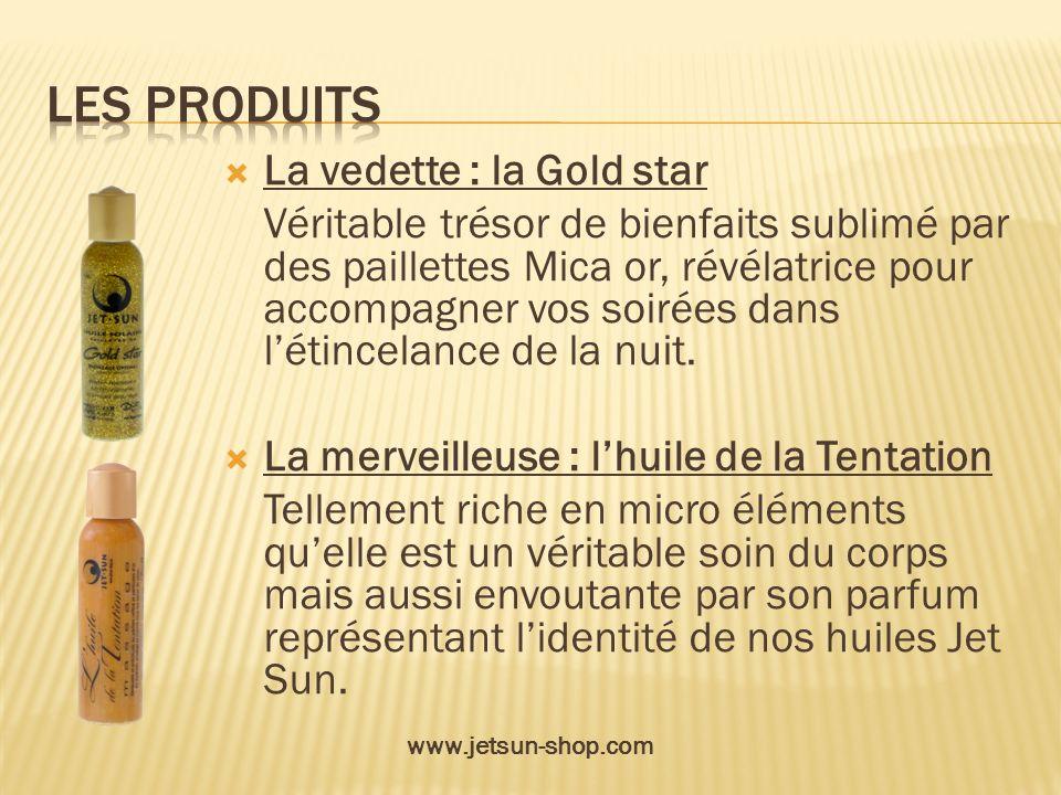 Les produits La vedette : la Gold star