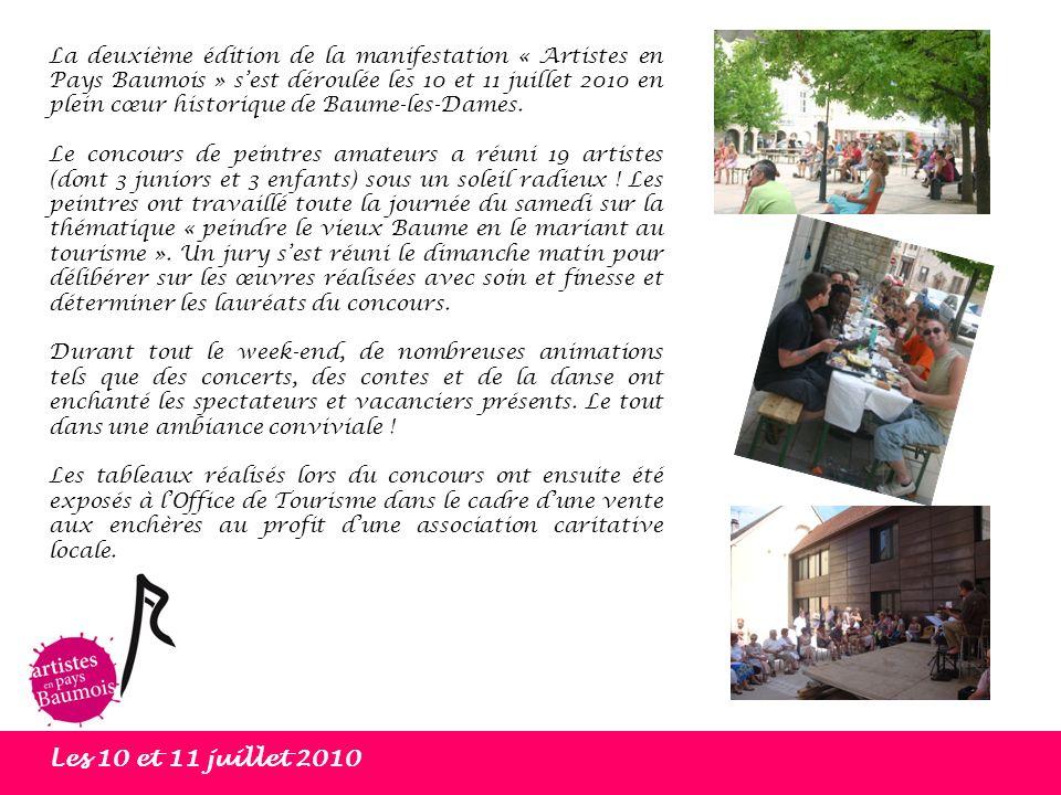 La deuxième édition de la manifestation « Artistes en Pays Baumois » s'est déroulée les 10 et 11 juillet 2010 en plein cœur historique de Baume-les-Dames.