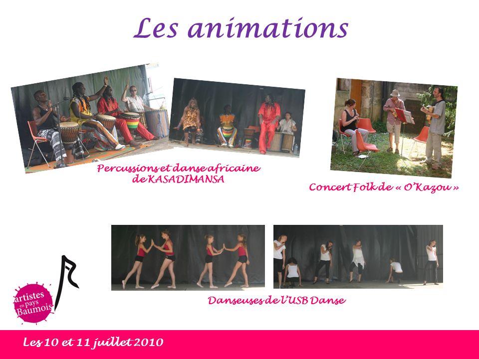 Les animations Les 10 et 11 juillet 2010