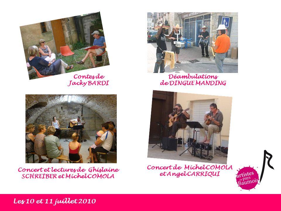 Les 10 et 11 juillet 2010 Contes de Jacky BARDI Déambulations