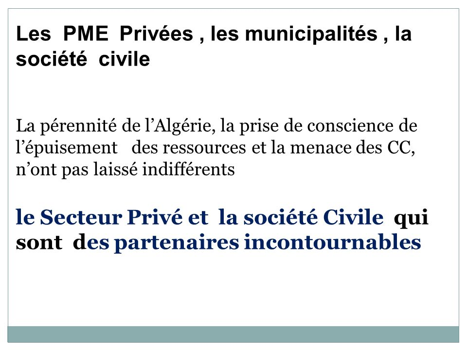 Les PME Privées , les municipalités , la société civile