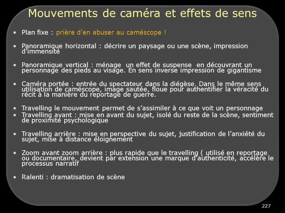Mouvements de caméra et effets de sens