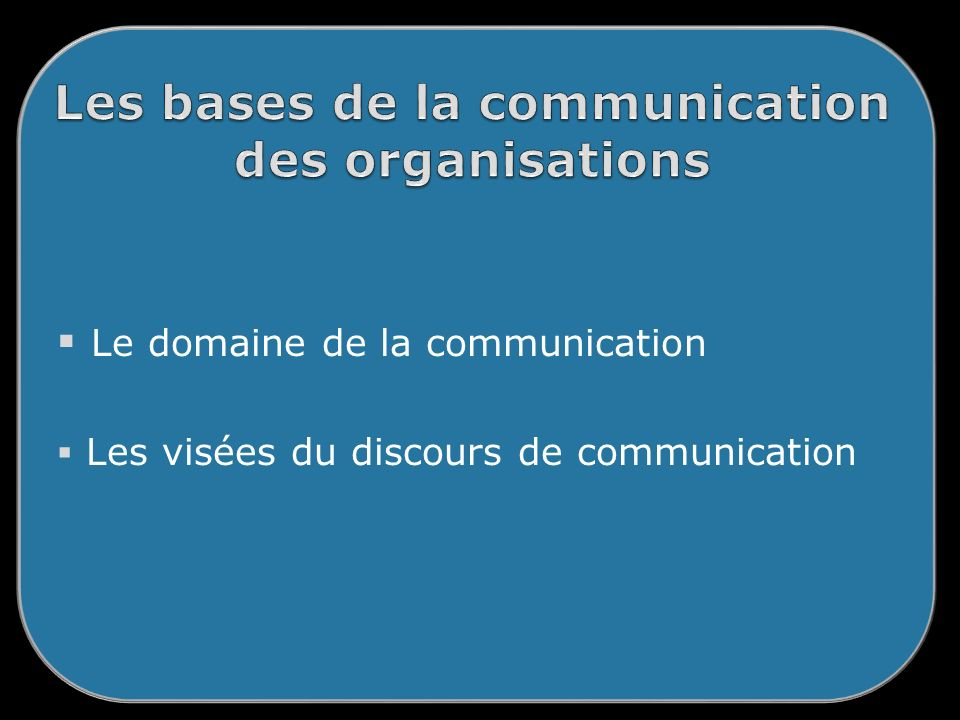 Les bases de la communication des organisations
