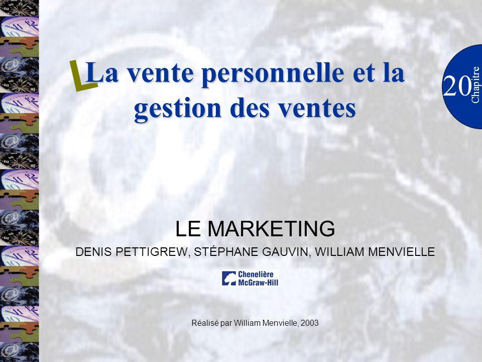 La vente personnelle et la gestion des ventes