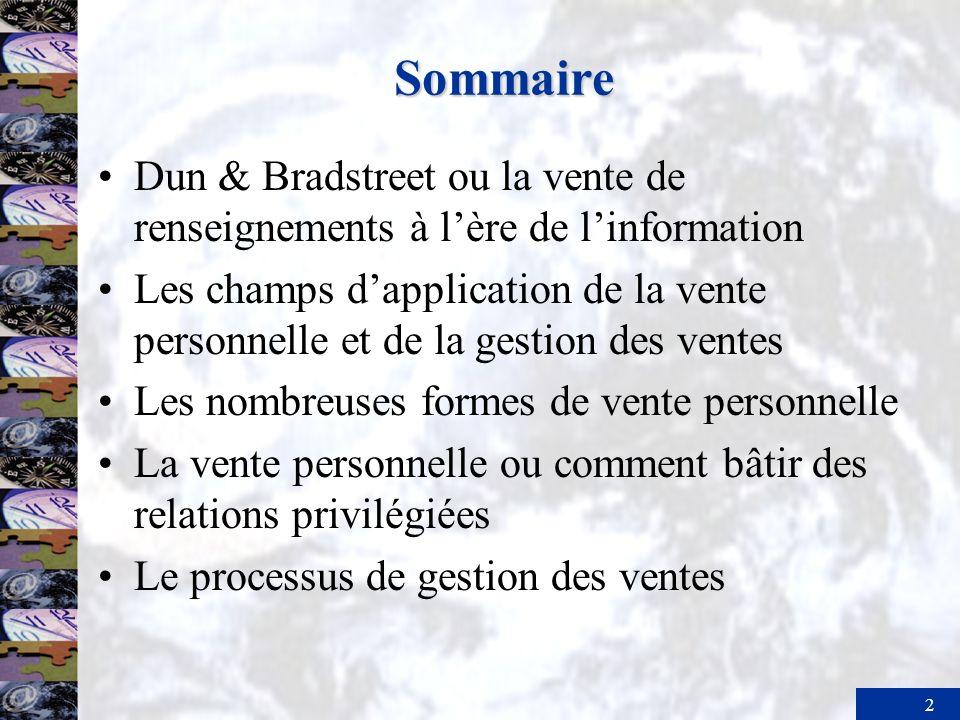 Sommaire Dun & Bradstreet ou la vente de renseignements à l'ère de l'information.