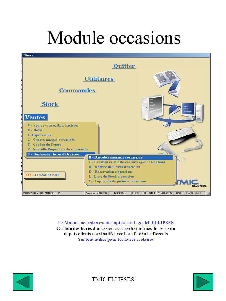Module occasions TMIC ELLIPSES