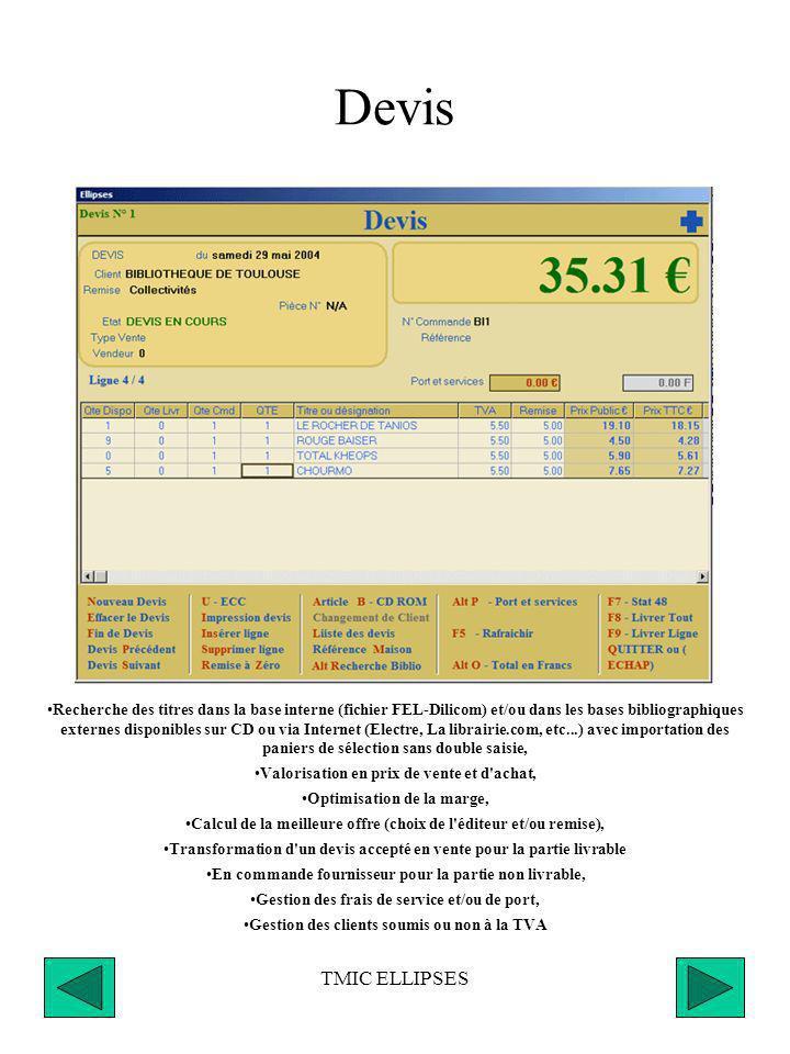 Devis Les sous menus ou informations supplémentaires sont accessibles par des touches colorées.