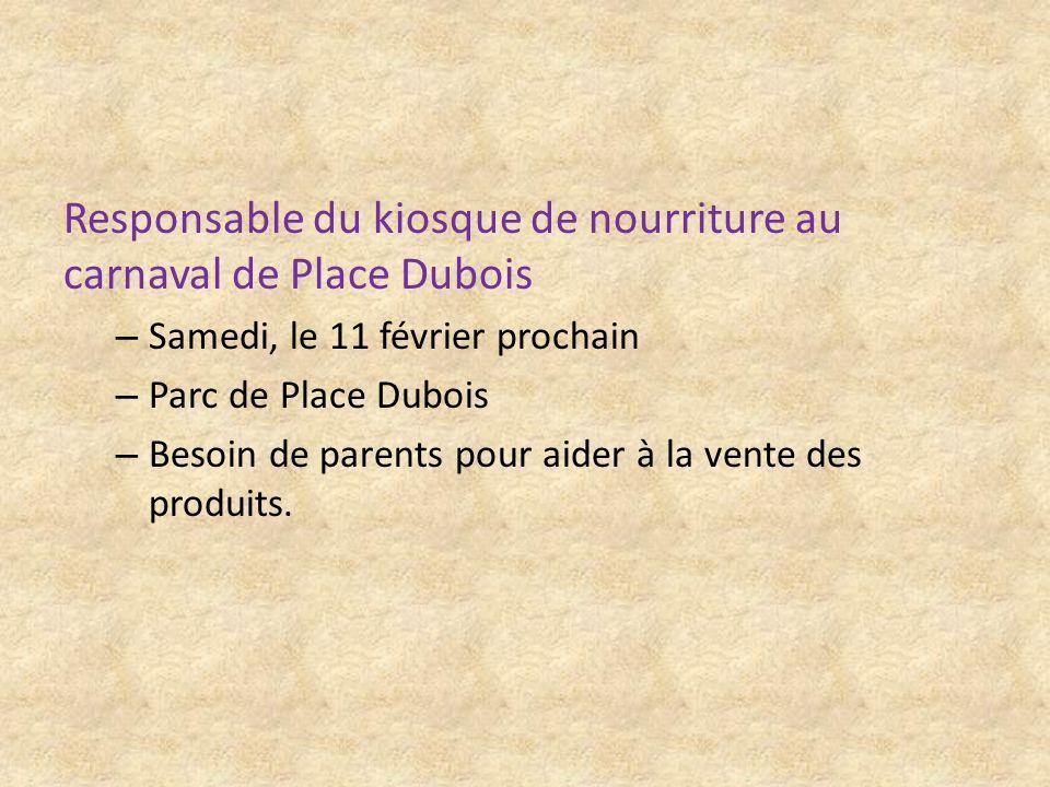 Responsable du kiosque de nourriture au carnaval de Place Dubois