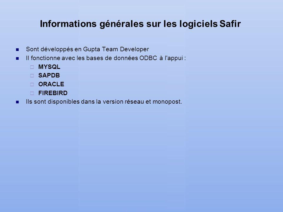 Informations générales sur les logiciels Safir
