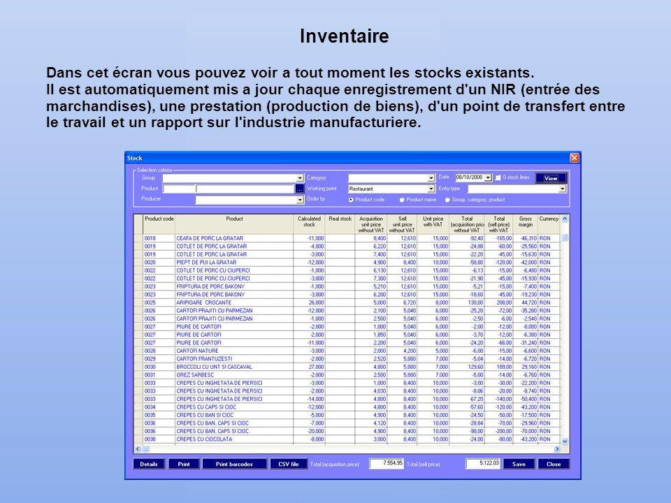 Inventaire Dans cet écran vous pouvez voir a tout moment les stocks existants.