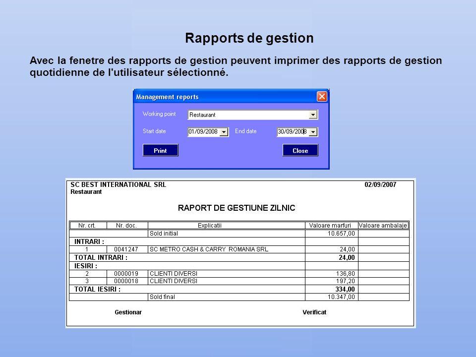 Rapports de gestion Avec la fenetre des rapports de gestion peuvent imprimer des rapports de gestion quotidienne de l utilisateur sélectionné.