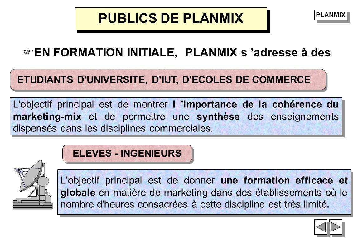 PUBLICS DE PLANMIX EN FORMATION INITIALE, PLANMIX s 'adresse à des