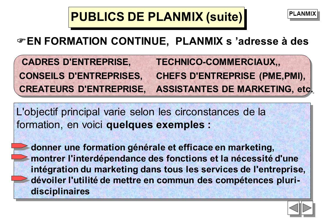 PUBLICS DE PLANMIX (suite)