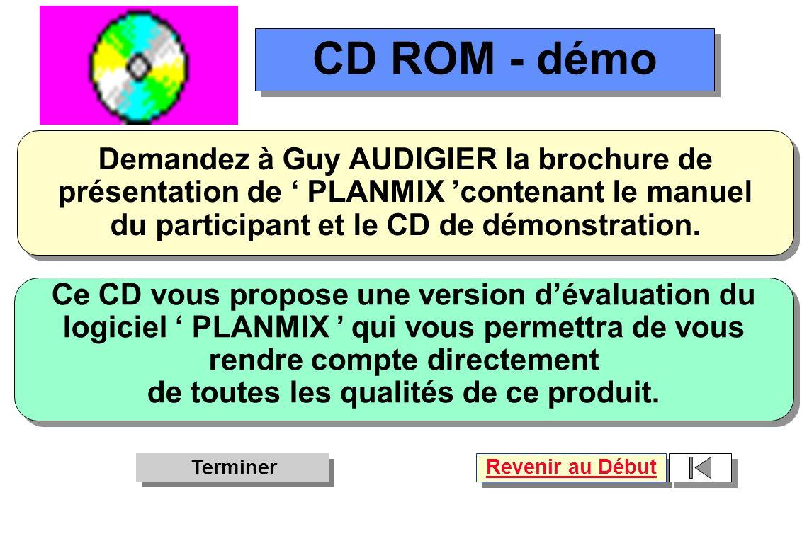 CD ROM - démo Demandez à Guy AUDIGIER la brochure de présentation de ' PLANMIX 'contenant le manuel.