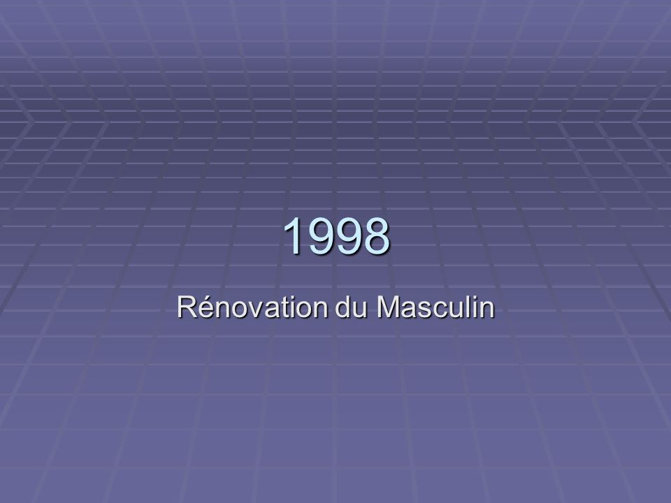 Rénovation du Masculin