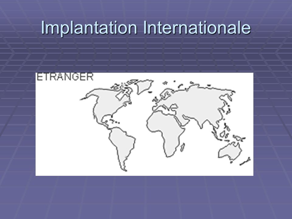 Implantation Internationale