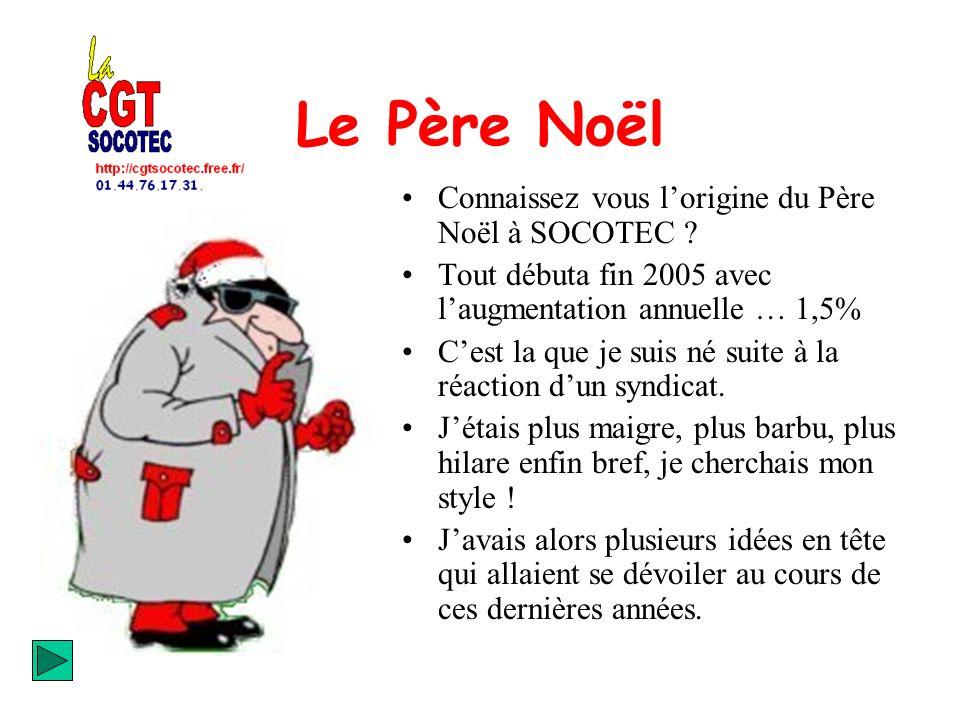 Le Père Noël Connaissez vous l'origine du Père Noël à SOCOTEC