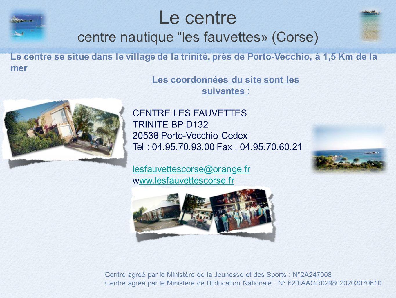 Le centre centre nautique les fauvettes» (Corse)