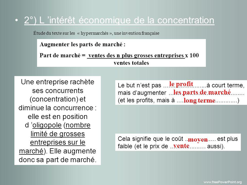 2°) L 'intérêt économique de la concentration