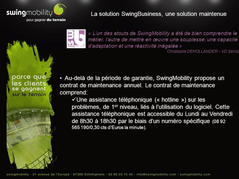La solution SwingBusiness, une solution maintenue