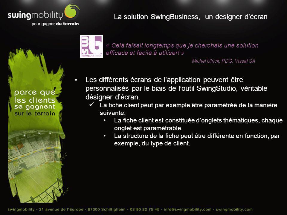 La solution SwingBusiness, un designer d'écran