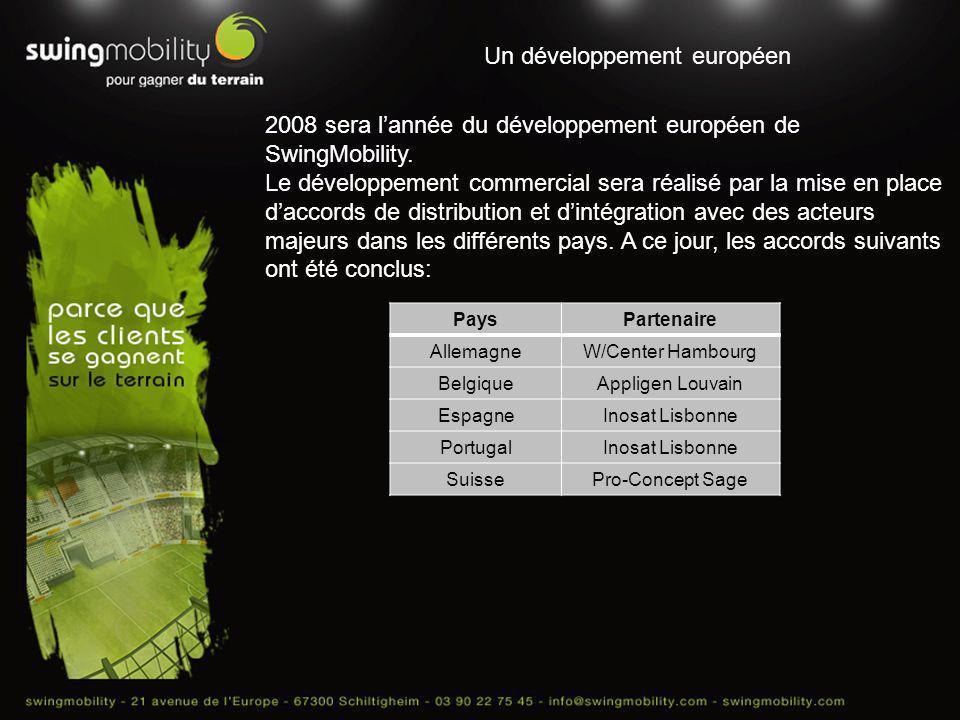 Un développement européen