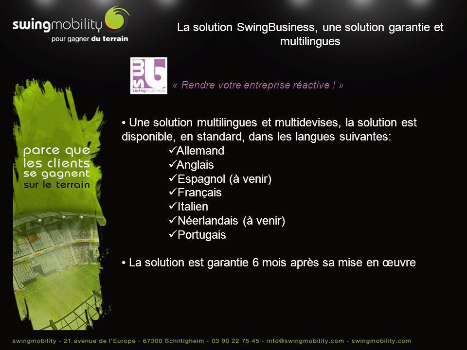 La solution SwingBusiness, une solution garantie et multilingues