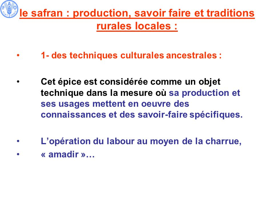 le safran : production, savoir faire et traditions rurales locales :