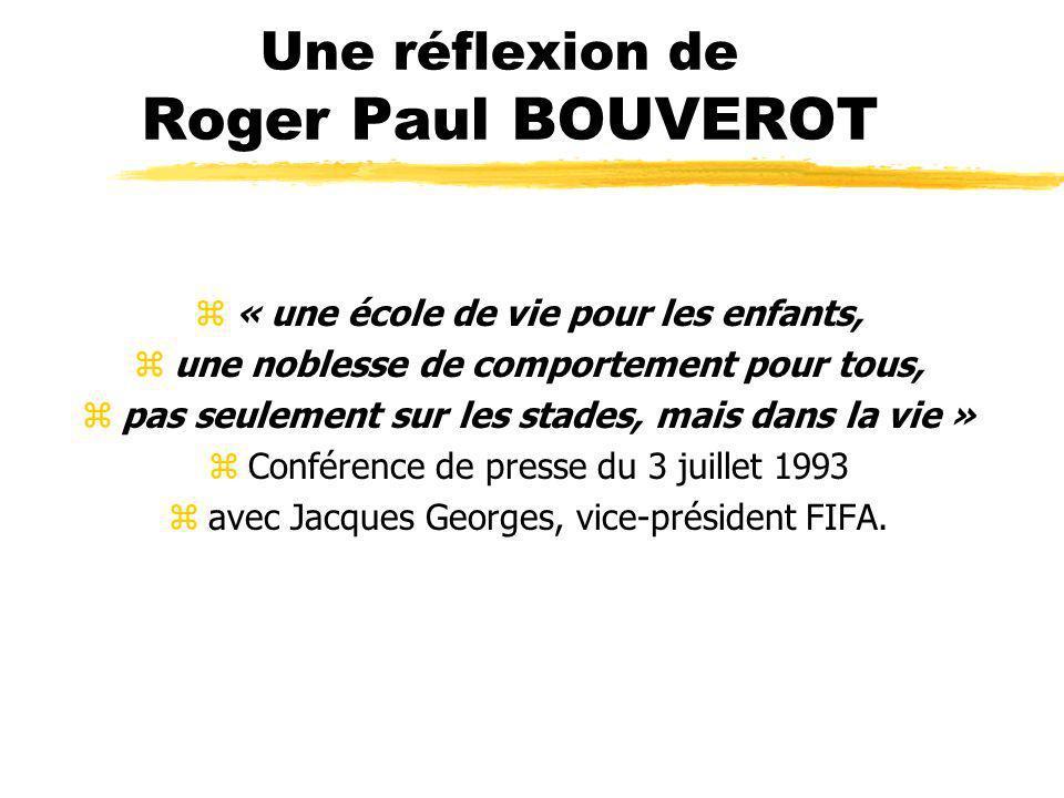 Une réflexion de Roger Paul BOUVEROT