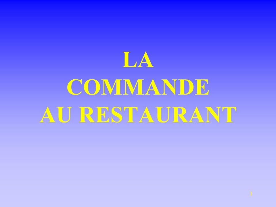 LA COMMANDE AU RESTAURANT