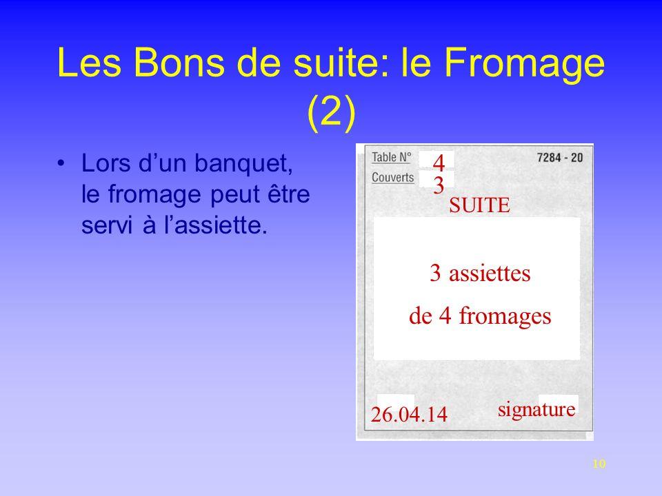 Les Bons de suite: le Fromage (2)