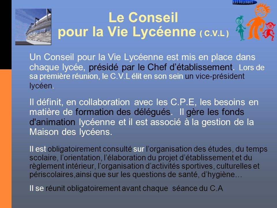 Le Conseil pour la Vie Lycéenne ( C.V.L )