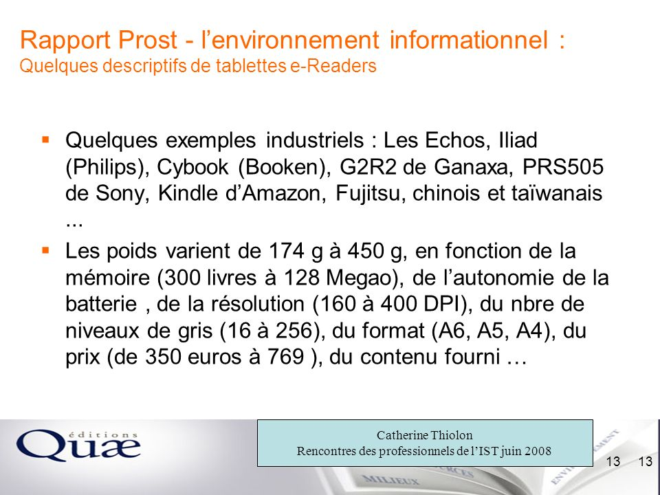 Rapport Prost - l'environnement informationnel : Quelques descriptifs de tablettes e-Readers