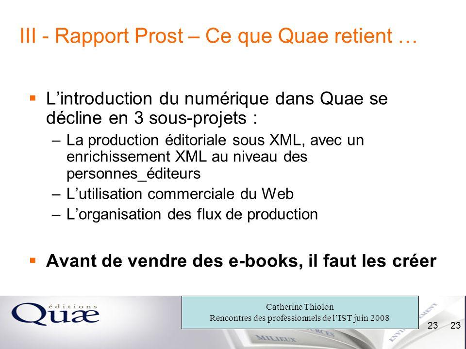 III - Rapport Prost – Ce que Quae retient …