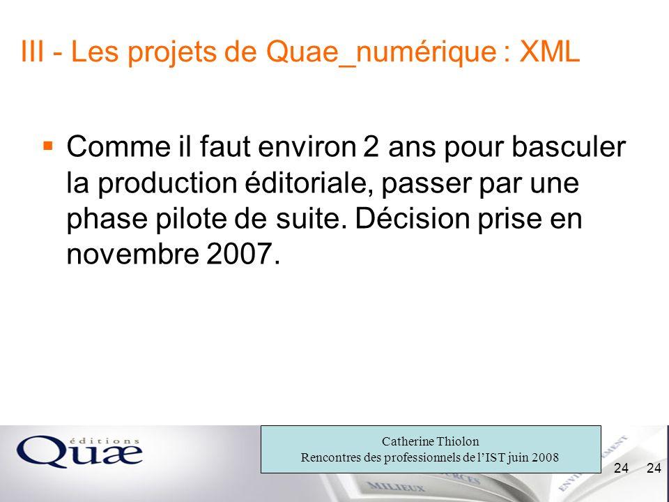 III - Les projets de Quae_numérique : XML