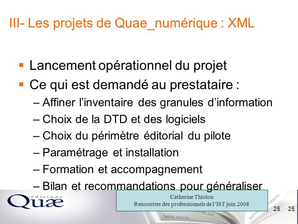 III- Les projets de Quae_numérique : XML