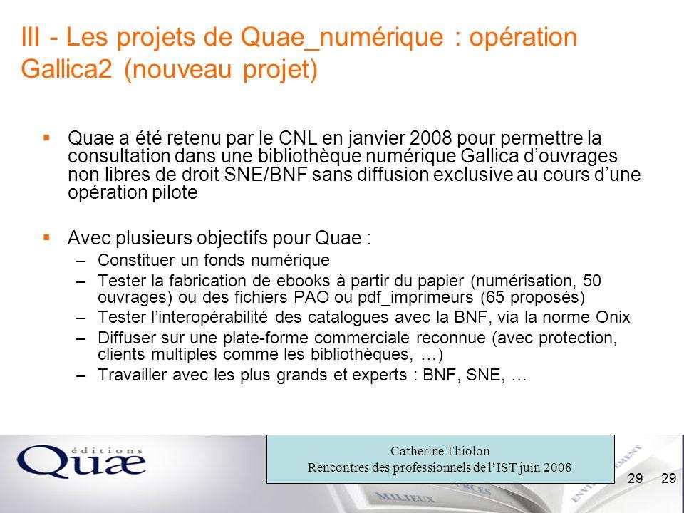 III - Les projets de Quae_numérique : opération Gallica2 (nouveau projet)