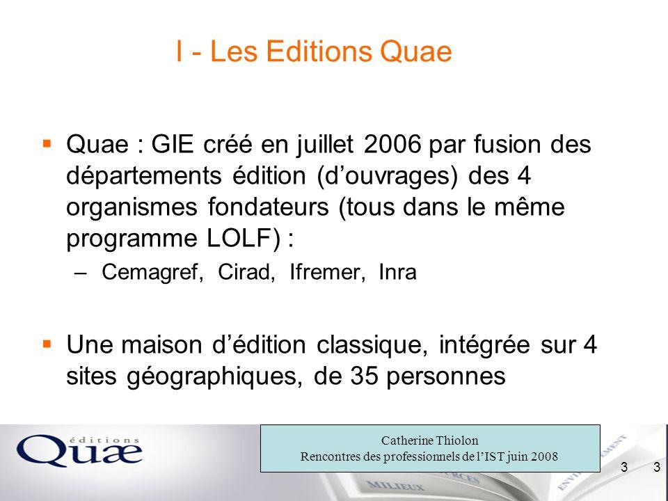 I - Les Editions Quae
