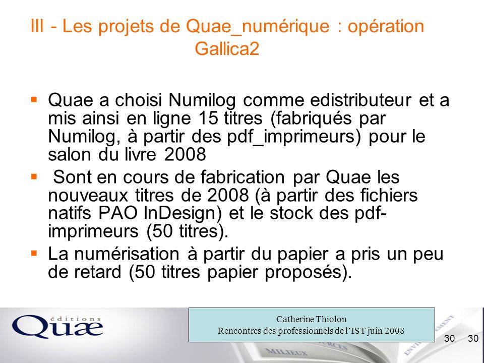 III - Les projets de Quae_numérique : opération Gallica2