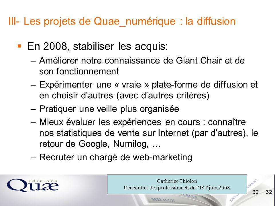 III- Les projets de Quae_numérique : la diffusion
