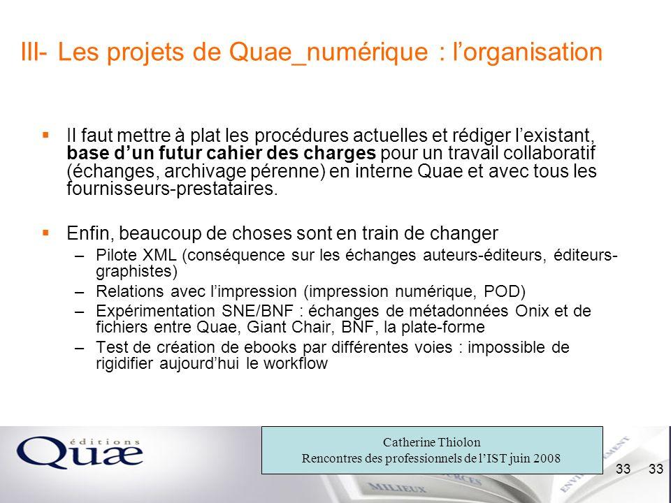 III- Les projets de Quae_numérique : l'organisation