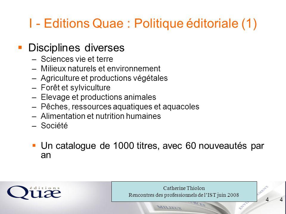 I - Editions Quae : Politique éditoriale (1)