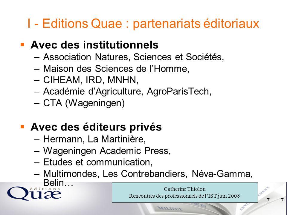 I - Editions Quae : partenariats éditoriaux