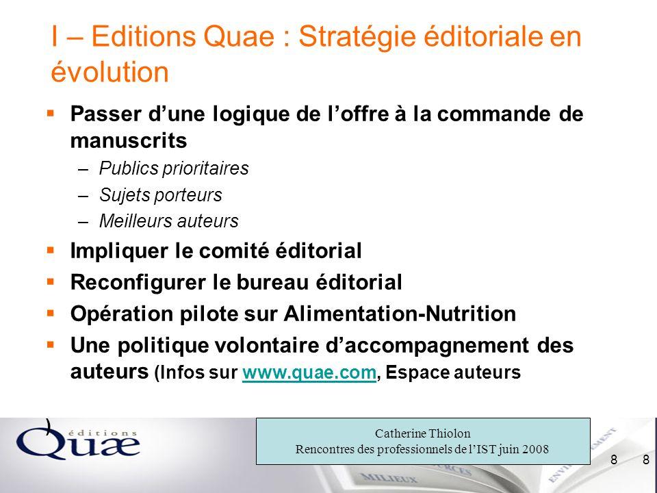 I – Editions Quae : Stratégie éditoriale en évolution