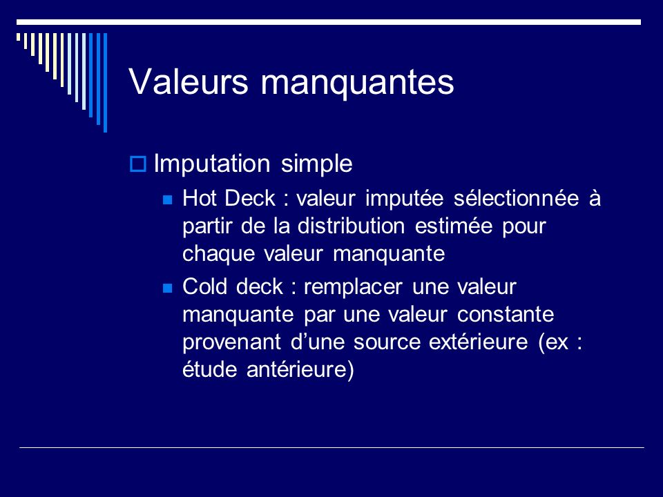 Valeurs manquantes Imputation simple