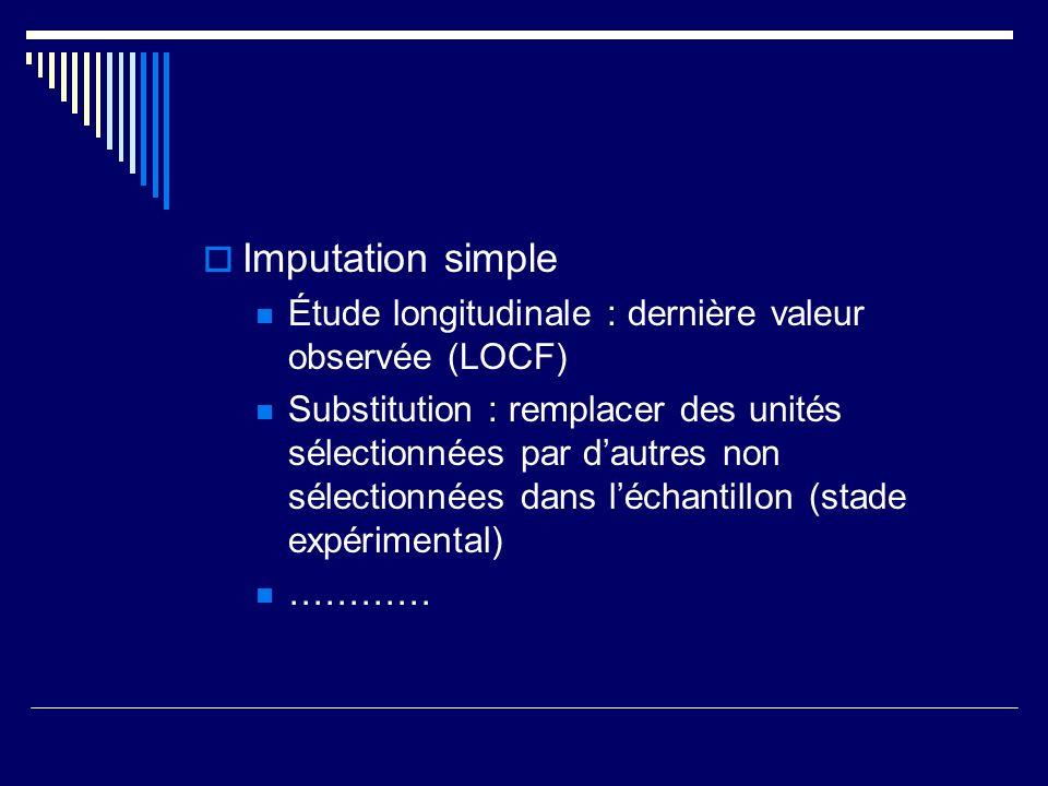 Imputation simple Étude longitudinale : dernière valeur observée (LOCF)