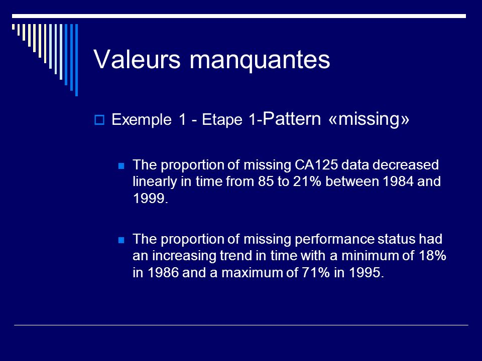 Valeurs manquantes Exemple 1 - Etape 1-Pattern «missing»
